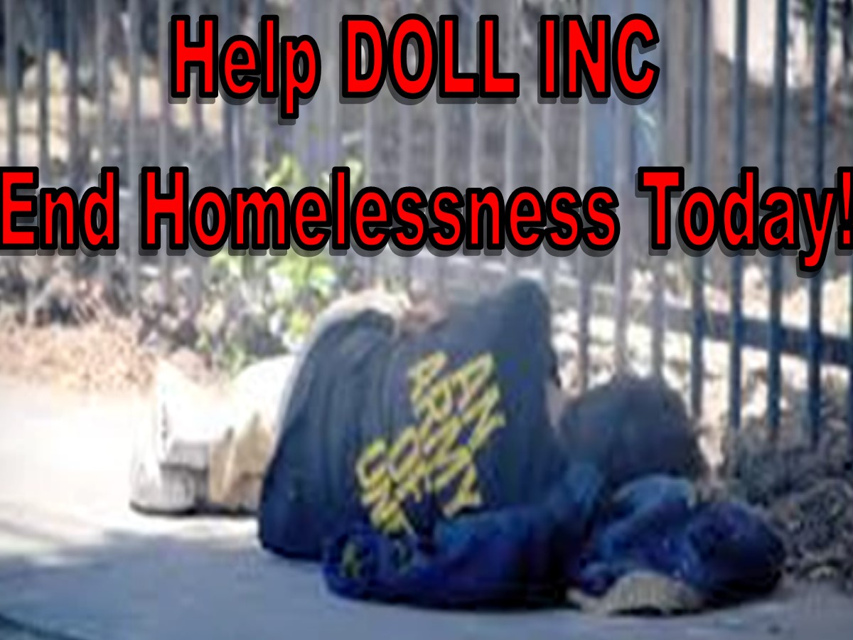 Help DOLL INC End Homelessness Today